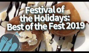 Epcot's Festival of the Holiday — Best of the Fest 2019!