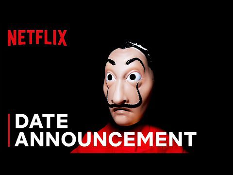 Entertainment: Money Heist 4 | Date Announcement | Netflix