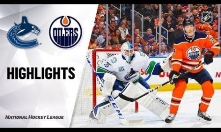 NHL Highlights | Oilers @ Canucks 11/30/19