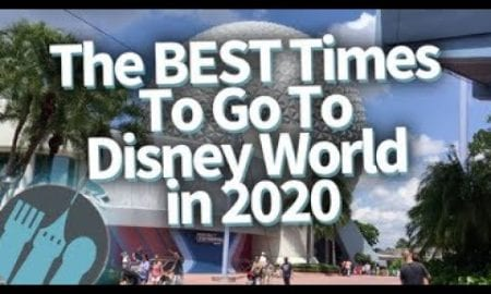 The BEST Times To Go To Disney World in 2020!