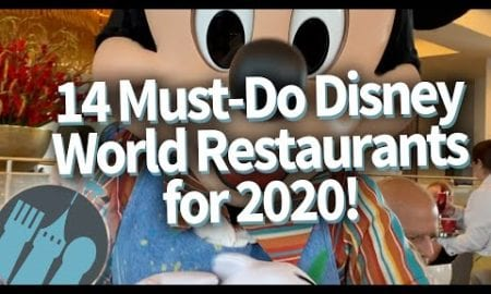 14 Must-Do Disney World Restaurants for 2020!